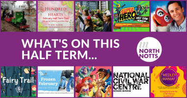 What's on in North Nottinghamshire this February Half Term